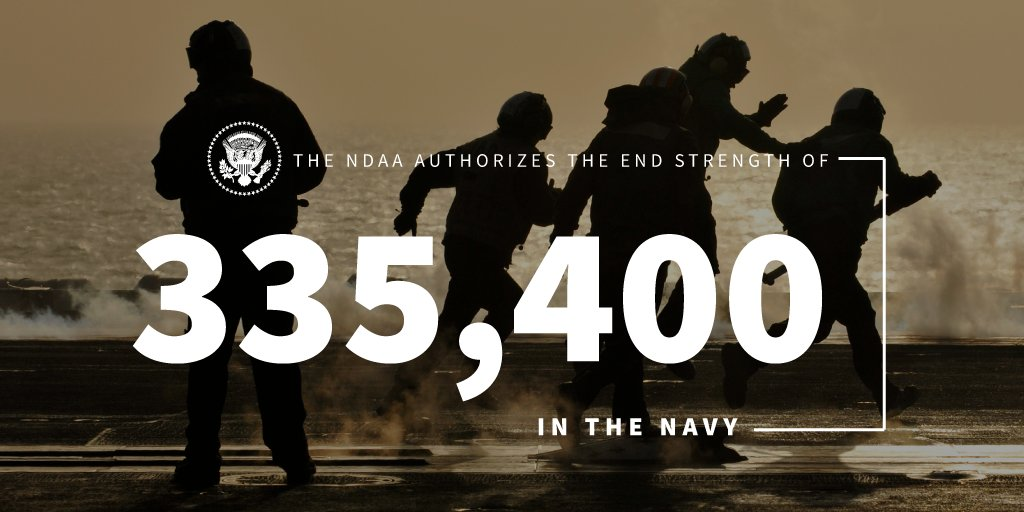 The NDAA will bolster the @USNavy to 335,400 and authorizes $24.1 billion for the construction of 13 new battle force ships. 45.wh.gov/n3gP9z
