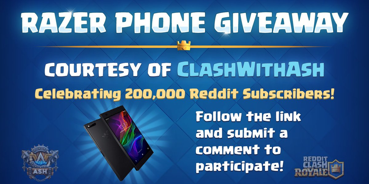 Today we&#39;ve reached 200,000 subscribers on the @ClashRoyale subreddit! To help us celebrate, @Clash_with_Ash is giving away a @Razer Phone! Check out the Reddit post for more info! --&gt;  https:// redd.it/979sy0  &nbsp;    Also, 5 random people who Follow us + RT this will get 1,000 gems! <br>http://pic.twitter.com/wNlM9sII66