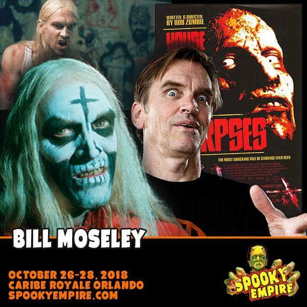 meet bill moseley all weekend long at the caribe royale get ur tix now httpwwwspookyempirecom pictwittercomfdy7hf5vs4