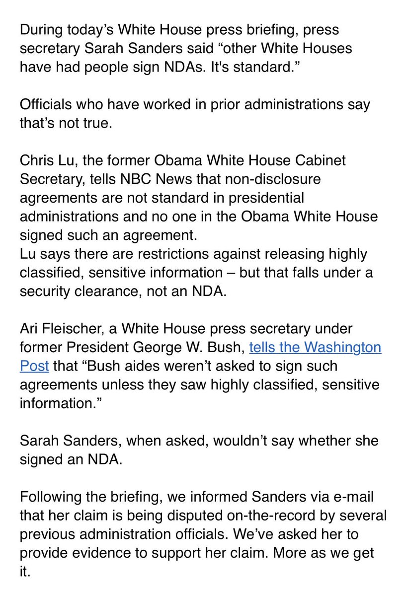 "FACT CHECK: Sarah Sanders today said ""other White Houses have had people sign NDA's. It's standard.""  Not true!  Via @GeoffRBennett, @kwelkernbc & @albamonica"