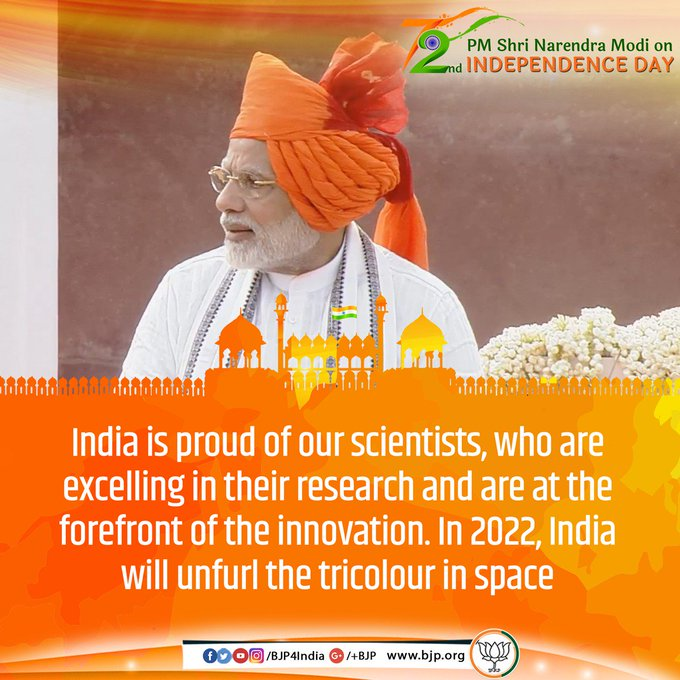 @narendramodi India is proud of our scientists, who are excelling in their research and are at the forefront of the innovation. In 2022, India will unfurl the tricolour in space: PM @narendramodi #IndependenceDayIndia Photo