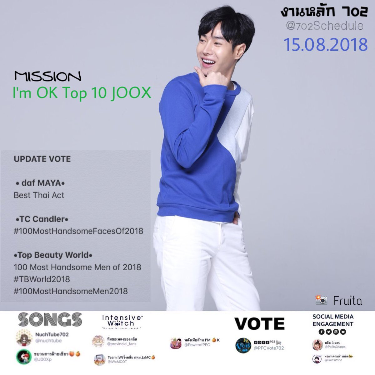 15.08.2018  MISSIONS #IMOK • Top 10 JOOX  UPDATE VOTE • daf MAYA• Best Thai Act   •TC Candler• #100MostHandsomeFacesOf2018  •Top Beauty World• 100 Most Handsome Men of 2018 #TBWorld2018 #100MostHandsomeMen2018  PINKY GLOW | Centralworld #เป๊กผลิตโชค<br>http://pic.twitter.com/4VnJIMIXiu