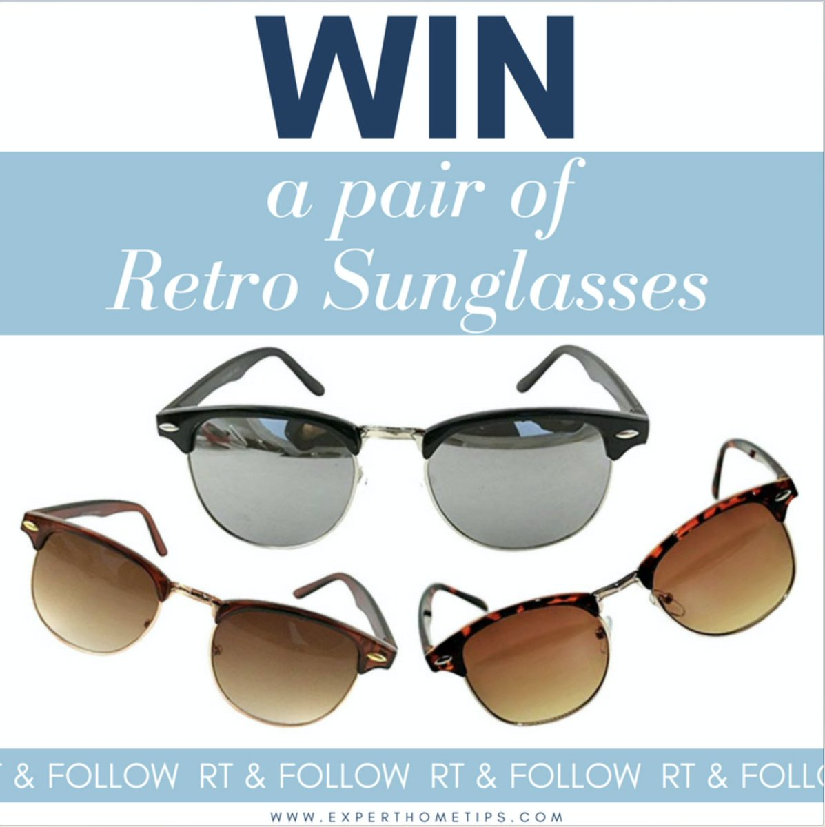 Don&#39;t forget to enter our competition to win 1 of 30 pairs of Retro Sunglasses &gt;&gt;  http:// bit.ly/2uTWOeQ  &nbsp;       RT &amp; FOLLOW @ExpertHomeTips  Who wants to win this #WinItWednesday?!<br>http://pic.twitter.com/HQ5ApICB96