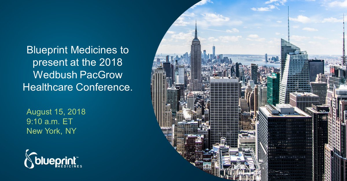 Blueprint medicines blueprintmeds twitter bpmc will present at the 2018 wedbush pacgrow healthcare conference in new york this morning tune in to the live webcast at 910 am et malvernweather Gallery