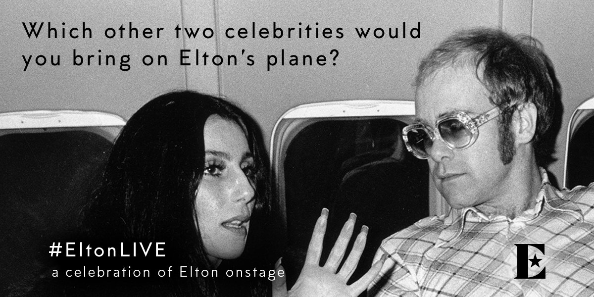 If you were sailing the skies with Elton and @cher on the Starship, which other two celebs would you invite? Tell us with a tweet! ✈️  Read #EltonLIVE stories: http://bit.ly/EltonLIVE03
