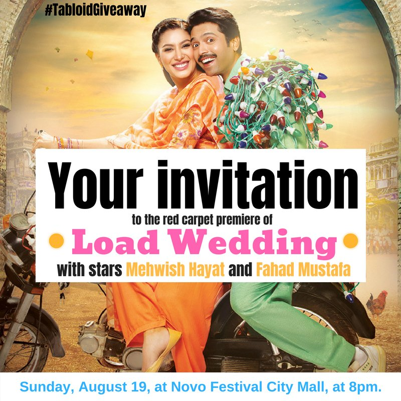 Our #TabloidGiveaway, for tickets to the Dubai premiere of @MehwishHayat and @fahadmustafa26's latest film #LoadWedding is now live on our Facebook page. Go here: https://t.co/fRnZz8b6vZ