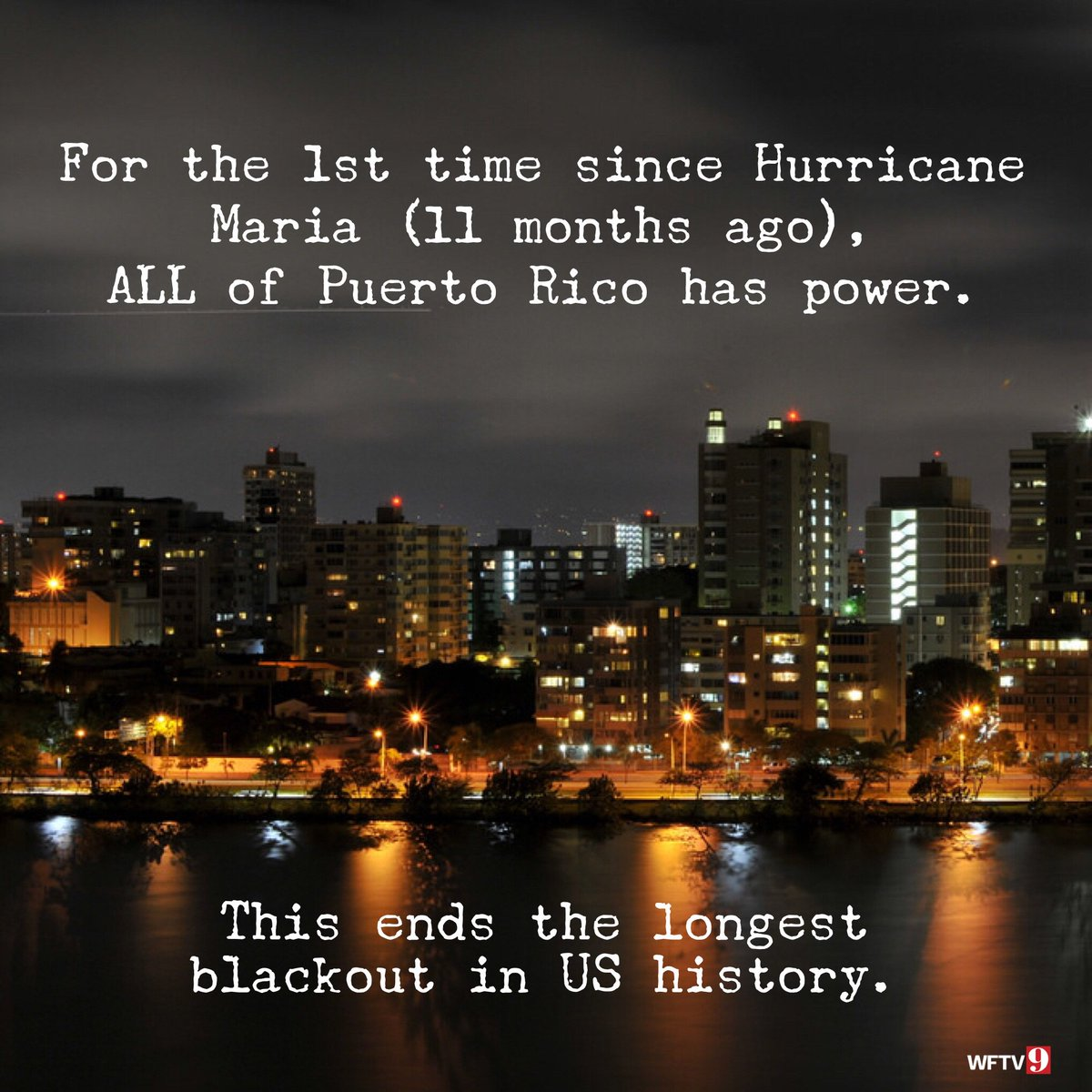 Almost a year later, all power has been restored in Puerto Rico.
