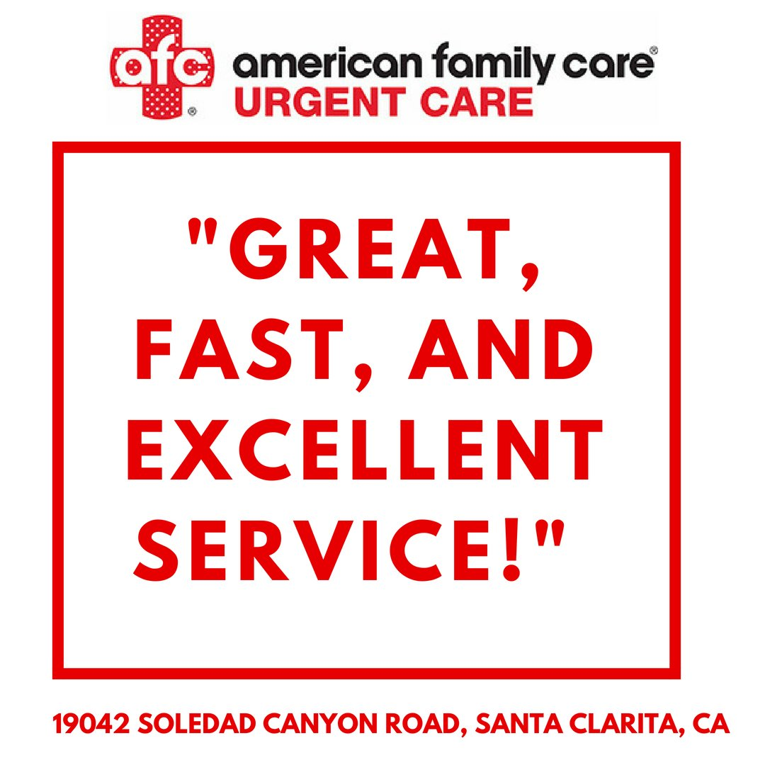 Afc Urgent Care Santa Clarita On Twitter We Our Patients