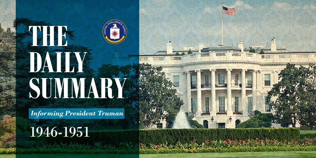 """Next installment of """"The Daily Summary: Informing President Truman"""" will be out in SEPT w releases monthly through JAN 2019. Collection will total 3,000+ pages & includes intel Truman received on Berlin Airlift, the Chinese Revolution, & the Korean War.  https://t.co/CwUDkwFUMY"""