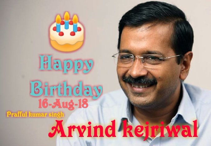Happy Birthday To Dear Our Best CM Arvind Kejriwal the Real Nayak