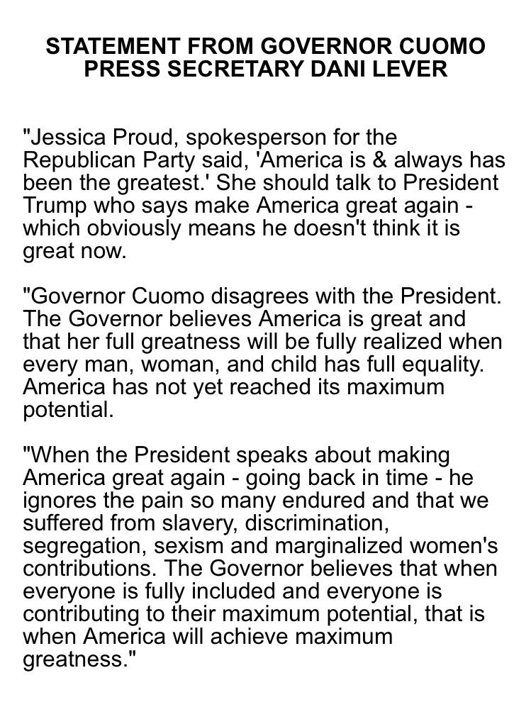 ".@NYGovCuomo seeks to clarify, clean up: ""The Governor believes America is great and that her full greatness will be fully realized when every man, woman, and child has full equality."""