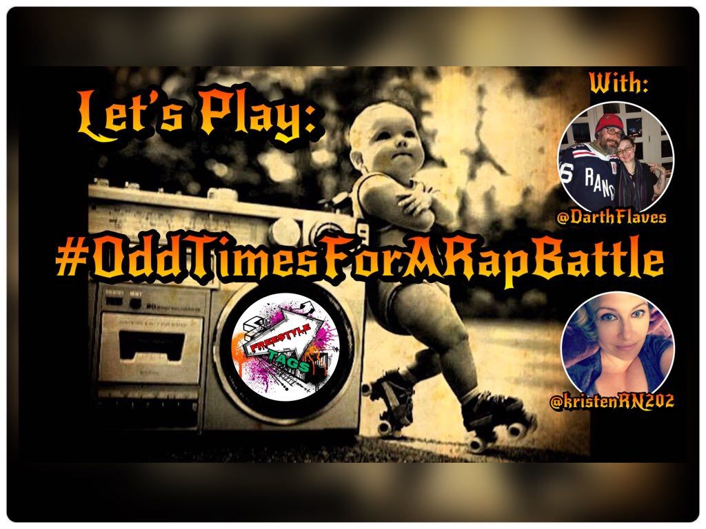 An 8-Mile style rap battle is OK from time to time...but not all the time.  Tonight let's play:  #OddTimesForARapBattle  Come tag along with @kristenRN202 and @DarthFlaves.<br>http://pic.twitter.com/ub5Ph8dpnN
