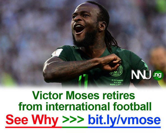#NNU_Income - Victor Moses retires from international football - See reason here >>> Foto