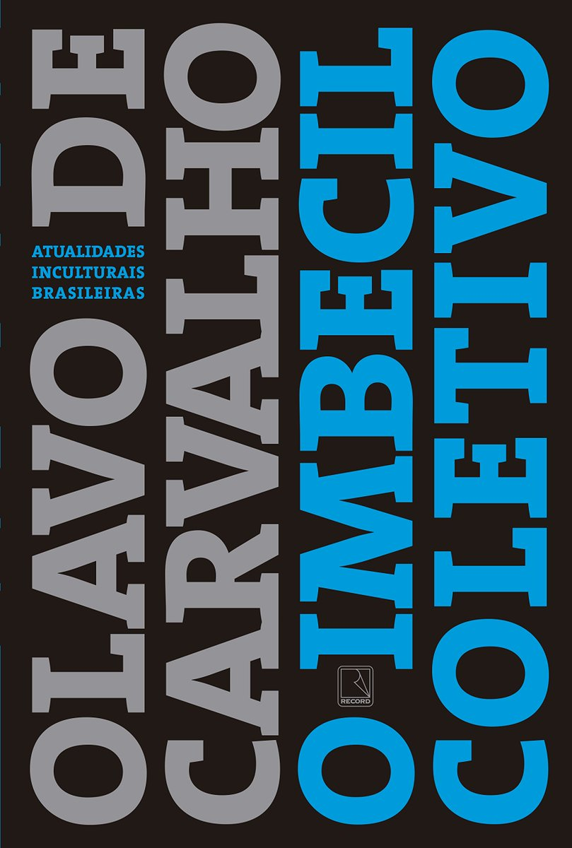 Já estão em pré-venda os livros fundamentais 'O imbecil coletivo', de Olavo de Carvalho (https://t.co/EZIpvh2Jk0), e 'Direitos máximos, deveres mínimos', de Bruno Garschagen (https://t.co/6PKR40Wn9s). Nenhuma censura em rede social impedirá o sucesso editorial do contraditório.