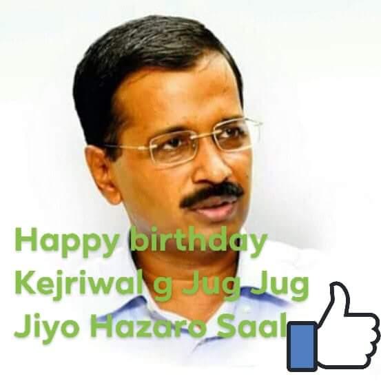 Happy Birthday sir   Jug Jug Jiye Hazaro Saal Jiyo  So percent best CM Shri Arvind Kejriwal