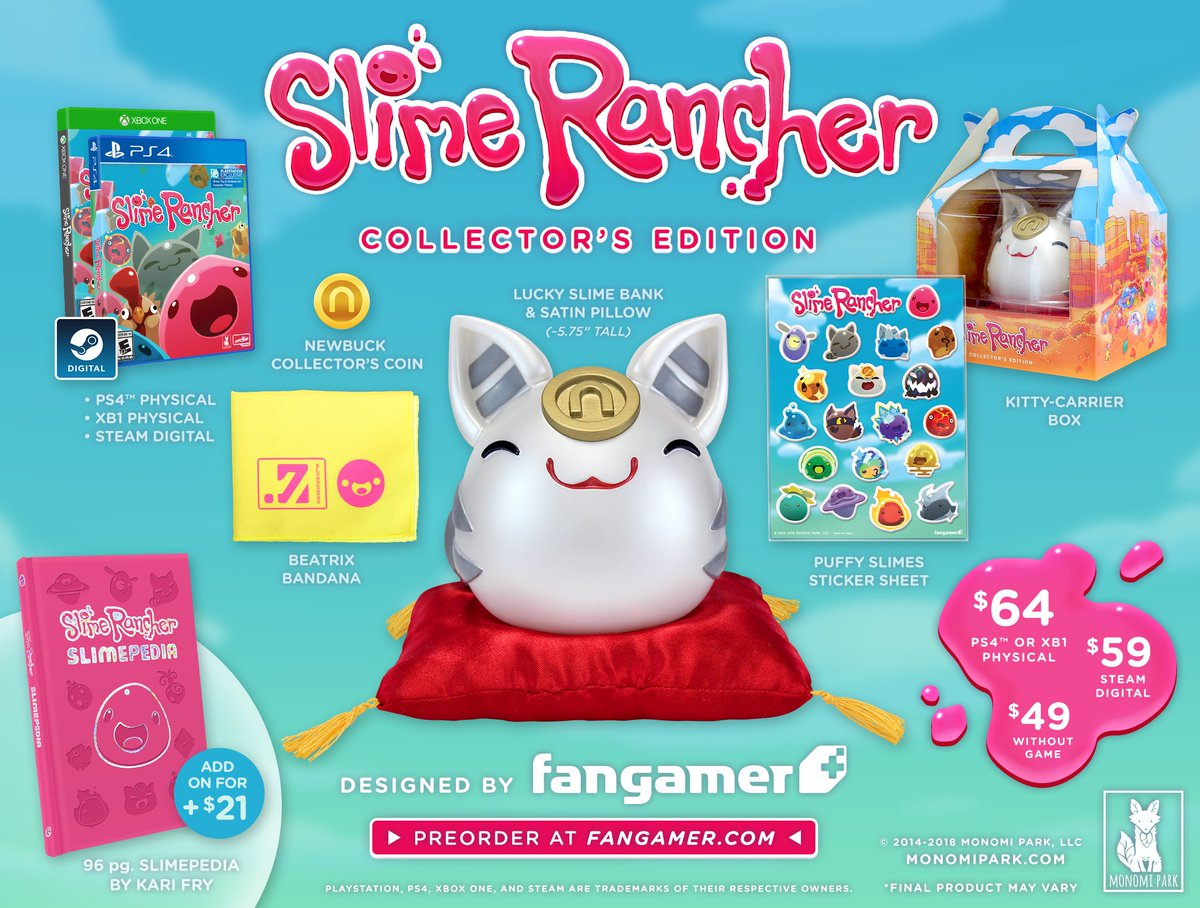 Introducing the Slime Rancher Collector&#39;s Edition (for PS4, Xbox One, and Steam) and @kee_fry&#39;s Slimepedia!   Preorder now and we&#39;ll ship the game and the CE separately as each item arrives!  Slime Rancher CE:  https://www. fangamer.com/products/slime -rancher-collectors-edition &nbsp; …  Slimepedia:  https://www. fangamer.com/products/slime pedia-book &nbsp; … <br>http://pic.twitter.com/oW8f9cE0RI