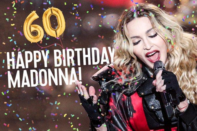 Happy 60th birthday \Queen of Pop\