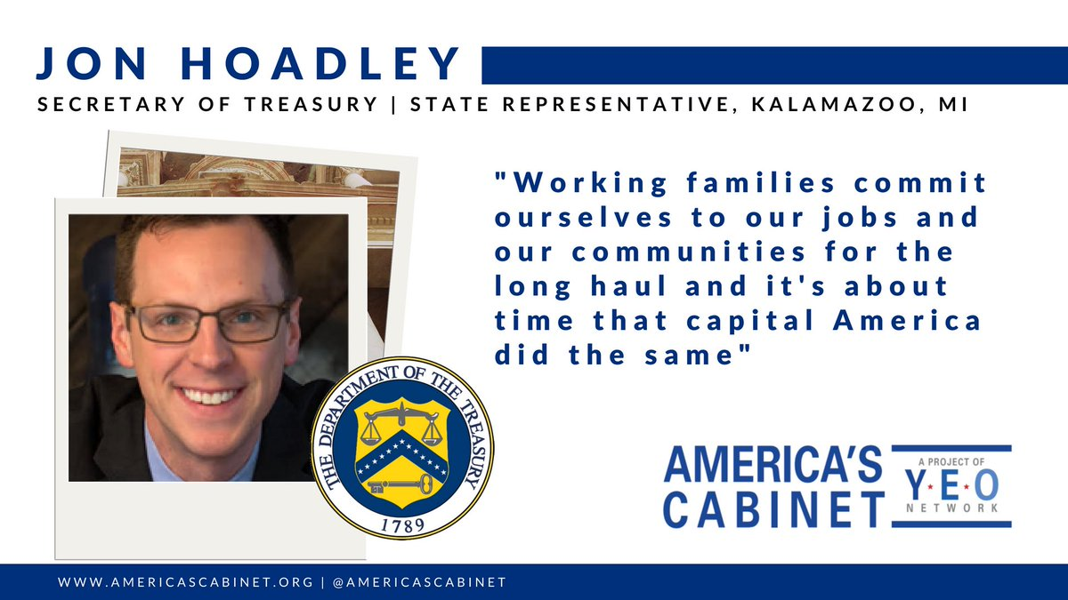 Meet #AmericasCabinet. Meet @JonHoadley, Michigan State Rep and our Secretary of @USTreasury.  Hear Jon talk about the need for government to make long-term investments in working families — just like working families do for America.  http:// bit.ly/2waIRKh  &nbsp;  <br>http://pic.twitter.com/AAJEsAnDx6