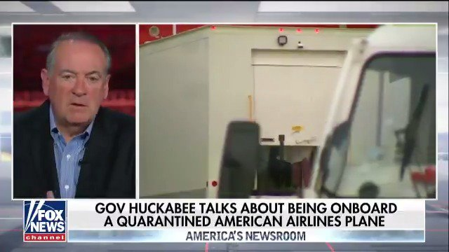 Mike Huckabee talks about being on-board a quarantined American Airlines plane. https://t.co/dVkVYy2qSL