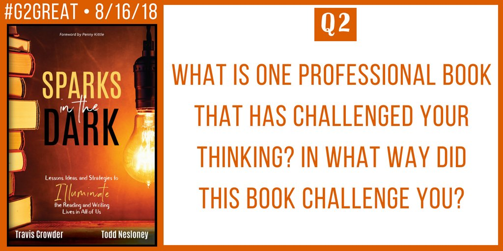 Q2 #G2Great @brennanamy @DrMaryHoward @franmcveigh @TechNinjaTodd @teachermantrav @burgessdave