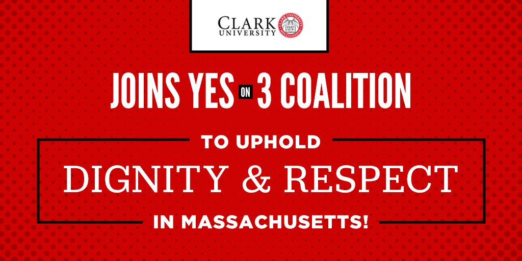 ICYMI: @ClarkUniversity just joined our #YesOn3 coalition to uphold dignity and respect for #transgender people in #Massachusetts! See the growing list of colleges & universities here: https://t.co/T7rzbALDbn #MAPoli #TransLawMA