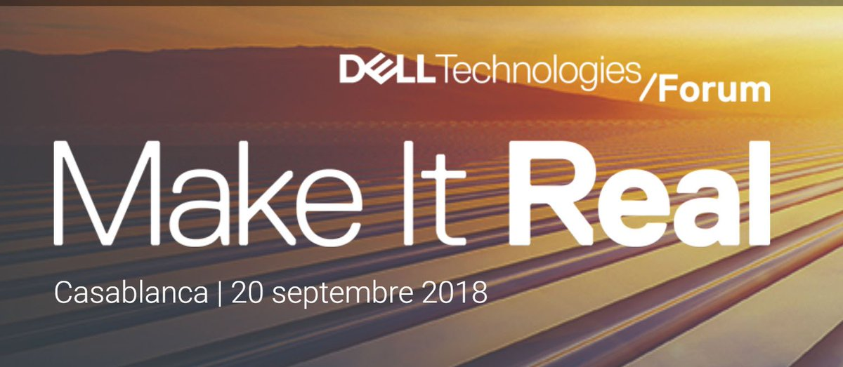 Image result for Casablanca Make It Real at the Dell EMC Casablanca 2018 Forum