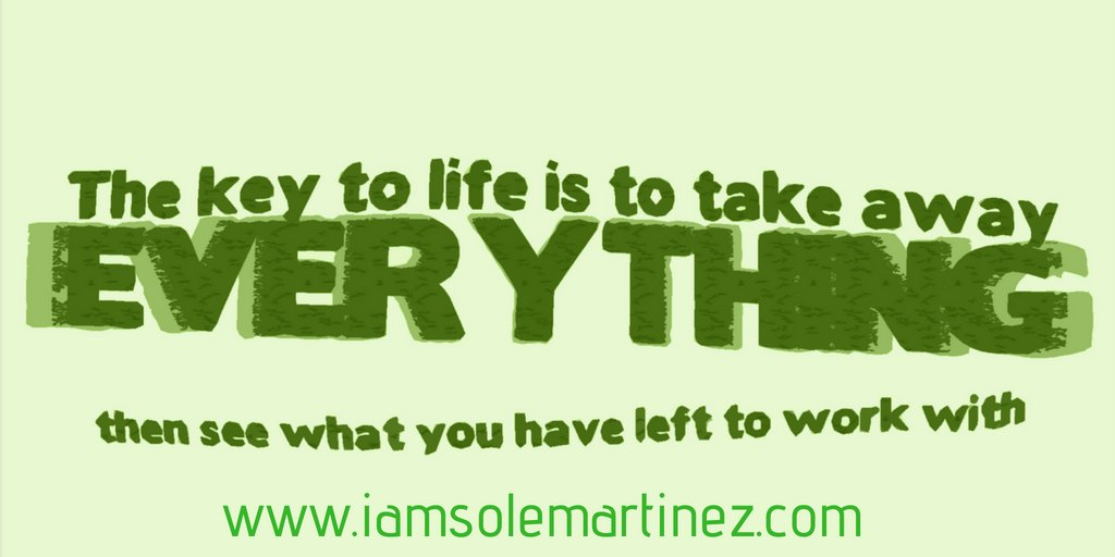 The key to life is to life is to take away everything, then see what you have left to work with #MLM #NetworkMarketing #MarketingMultinivel #FreeLeads<br>http://pic.twitter.com/CsKqC1fchC