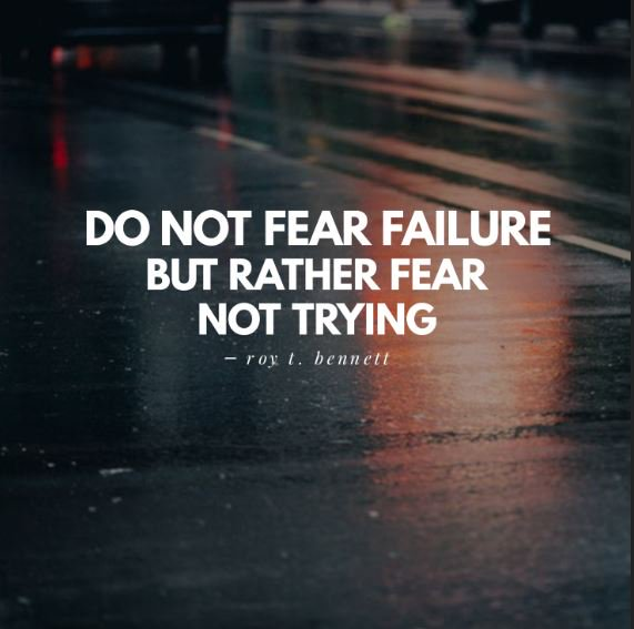 """Do not fear failure but rather fear not trying.""   Roy T. Bennett  #quotestoliveby #quotesforlife <br>http://pic.twitter.com/nlkH41Gnv7"