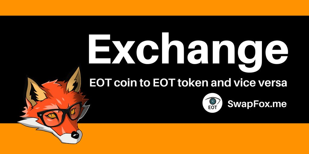 Now you can exchange EOTcoin to EOTtoken yourself  - go to  http:// swapfox.me  &nbsp;   #SwapFox #EOTcoin #EOTcoin #swap #EOT<br>http://pic.twitter.com/y5UvDH63uj