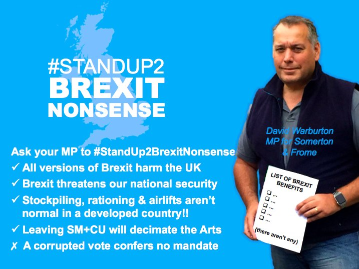 If you live in the constituency of Somerton &amp; Frome, contact your MP #DavidWarburton &amp; ask him to #StandUp2Brexit  #StopBrexitSaveBritain #FBPE #WATON #Somerset #SomersetHour #WhatsOnSomerset #politics<br>http://pic.twitter.com/5VKDKhic3B