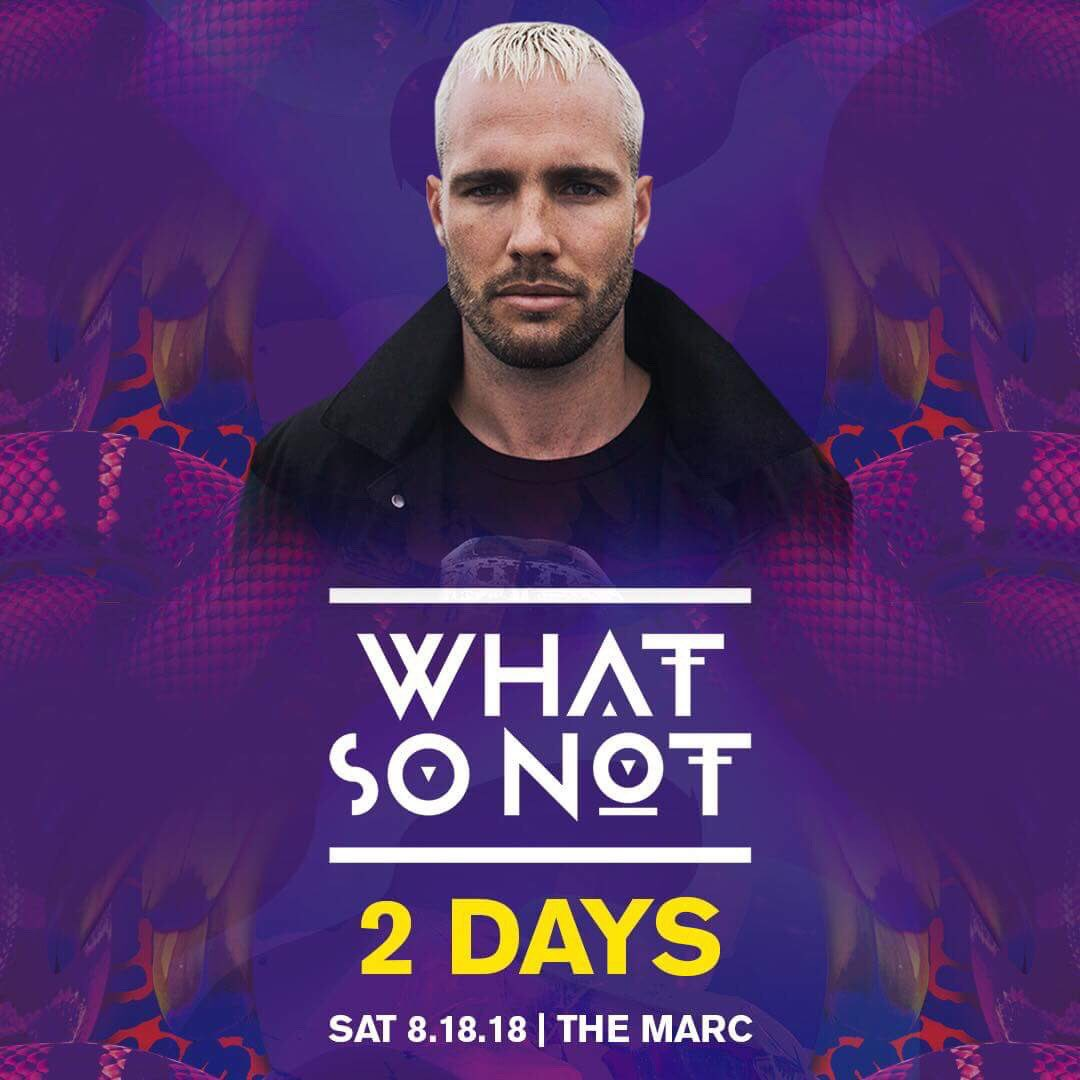 Only two days left to get your tickets! WhatSoNot512.eventbrite.com