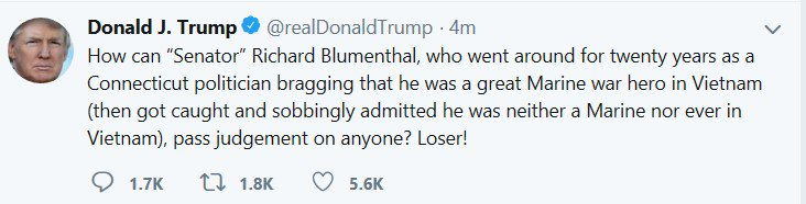 Trump takes a truth - Blumenthal lied that he'd served in Vietnam - and adds lies. Blumenthal didn't claim to be a war hero, just that he was there. He didn't sob when he admitted the lie. He spent 6 years in the Marine Reserve in the U.S. after getting Vietnam deferments.