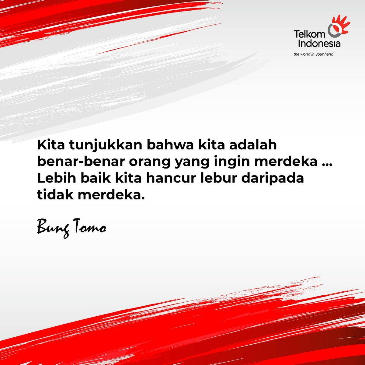 Telkom Indonesia On Twitter Kata Kata Mutiara Sejarah Bangsa Menjadi Inpirasi Bagi Persatuan Dan Kemajuan Bangsa Indonesia 73thnindonesiabumnhadiruntuknegeri Asiangames2018 Https T Co F4njazj5pt