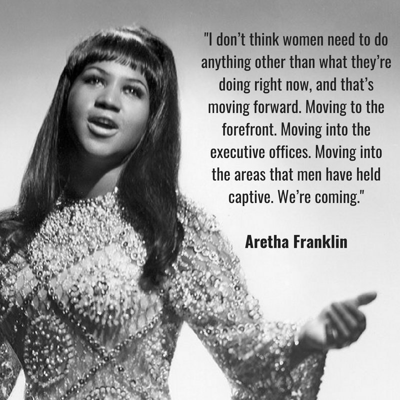 We love this quote from the #QueenofSoul herself, Aretha Franklin, on the importance of #genderequality &amp; women moving forward. May she rest in peace. <br>http://pic.twitter.com/60IAFmHU9z