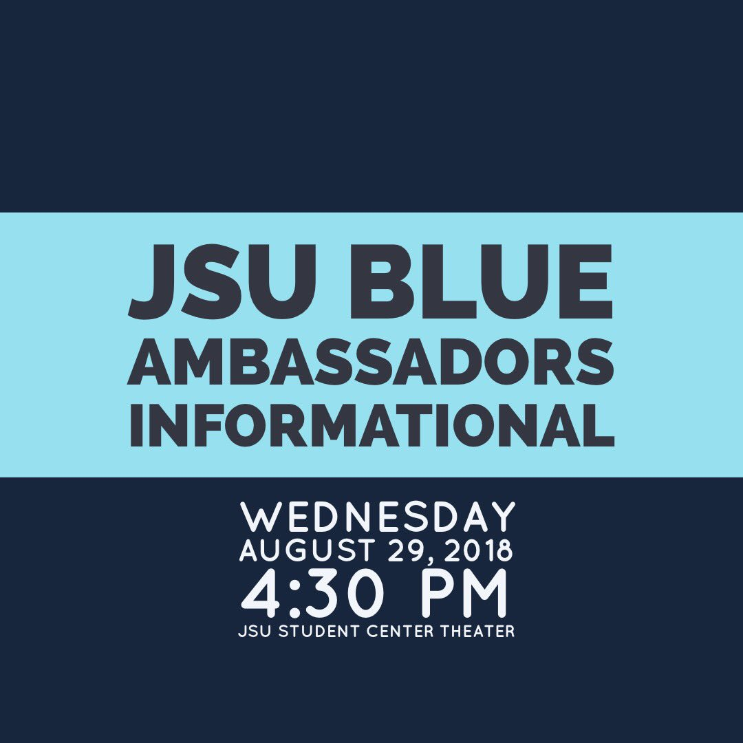 Are you interested in becoming a JSU Blue Ambassador? Come out to the informational meeting on Wednesday, August 29th, 2018 at 4:30 PM in the JSU Student Center Theater. <br>http://pic.twitter.com/nTvVBojzrp