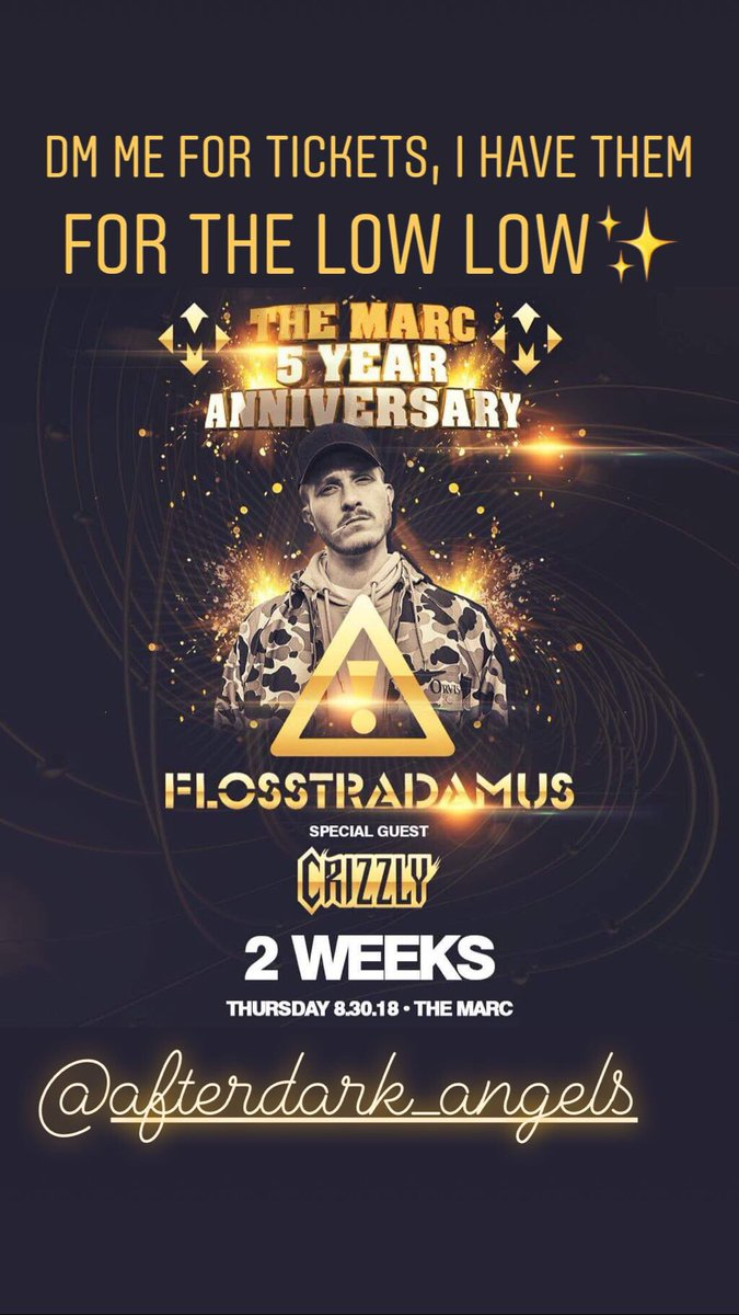 DM me for @FLOSSTRADAMUS tickets! This 5 year anniversary will not disappoint 🧐✨ #HDYNATION @TheMarcSM @AfterDarkTexas
