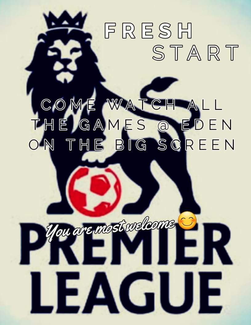 watch the football @ Eden Estates