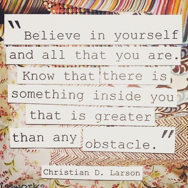 Believe in yourself and all that you are...  A message of encouragement for anyone who needs one today x   #rsvpwm #ibelieveyou #ibelieveinyou #believeinyou #believeinyourself <br>http://pic.twitter.com/3FZXvzoAQX