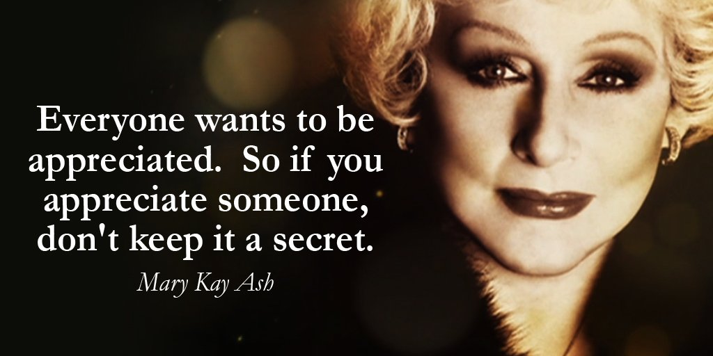 Everyone wants to be appreciated.  So if you appreciate someone, don&#39;t keep it a secret. - Mary Kay Ash #quote  #WeekendWisdom<br>http://pic.twitter.com/uUwNN1EUFO