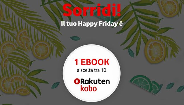 Vodafone Happy Friday il 17 agosto regala 1 eBook a scelta tra 10 titoli #ebook #mobile #vodafone  http://bit.ly/2KXM9Wl  - Ukustom