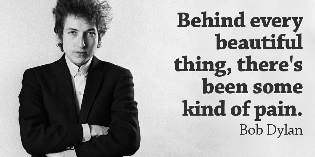 Behind every beautiful thing, there&#39;s been some kind of pain. - Bob Dylan #quote #WeekendWisdom<br>http://pic.twitter.com/0qxxr1Wsdl