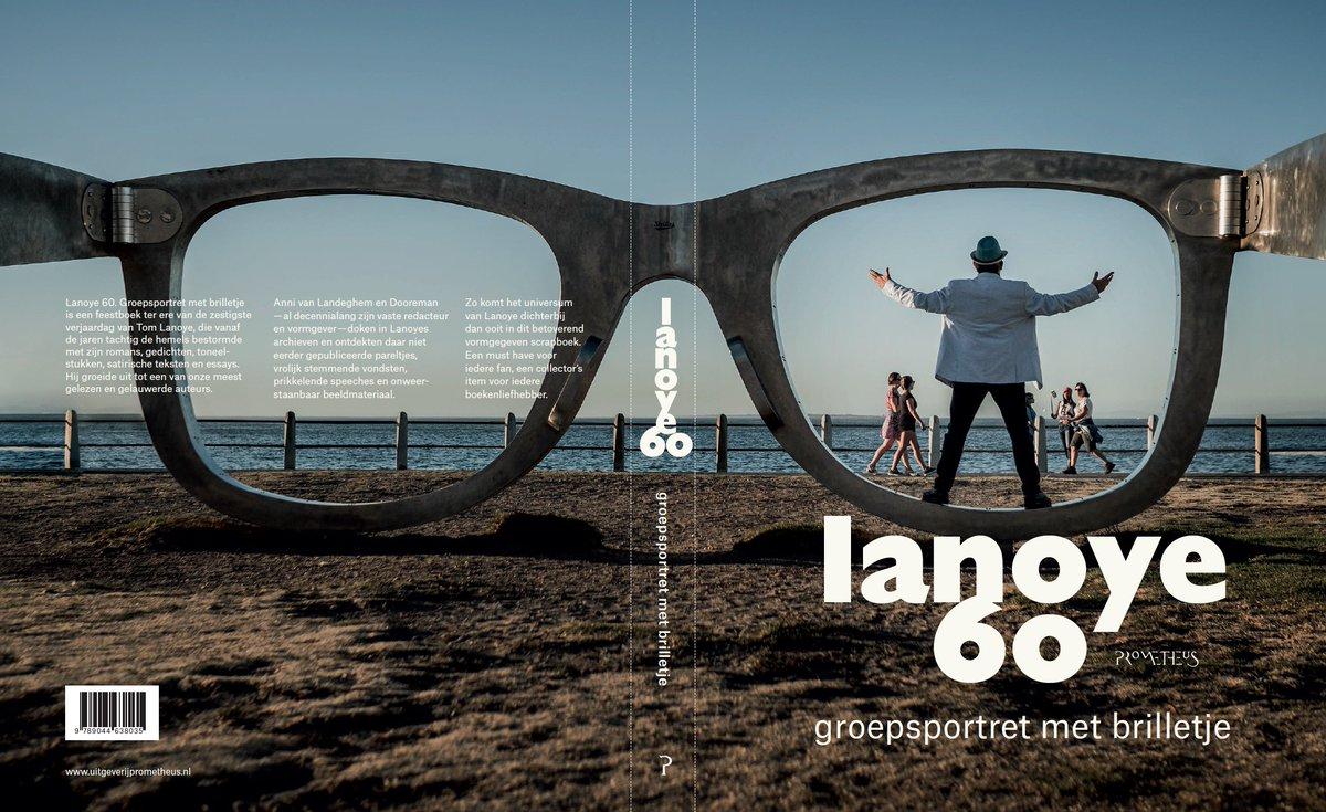 Tom Lanoye On Twitter Lanoye 60 Op 2708 Geef Niet De