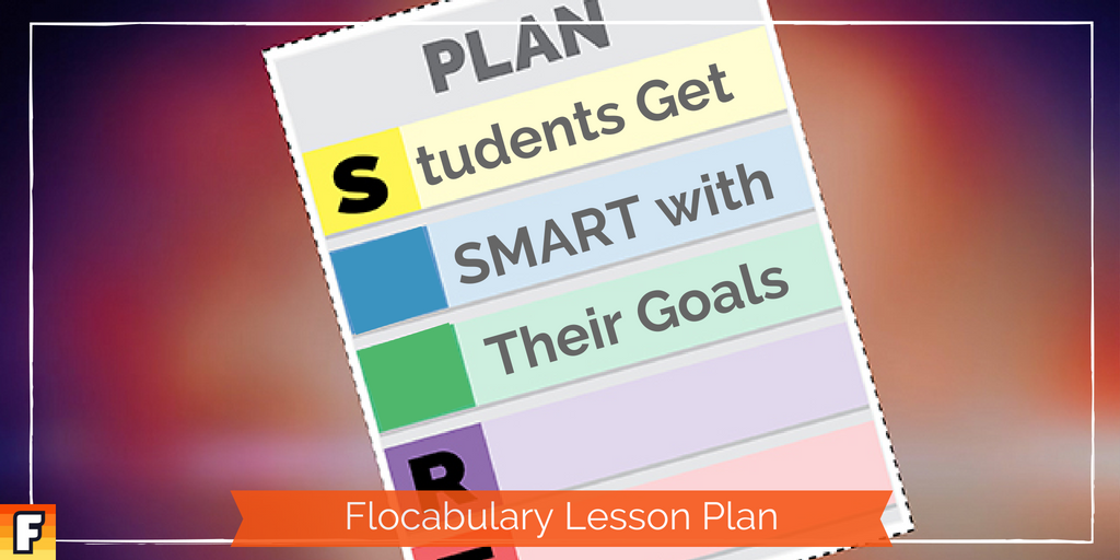 flocabulary on twitter help students set smart goals for the