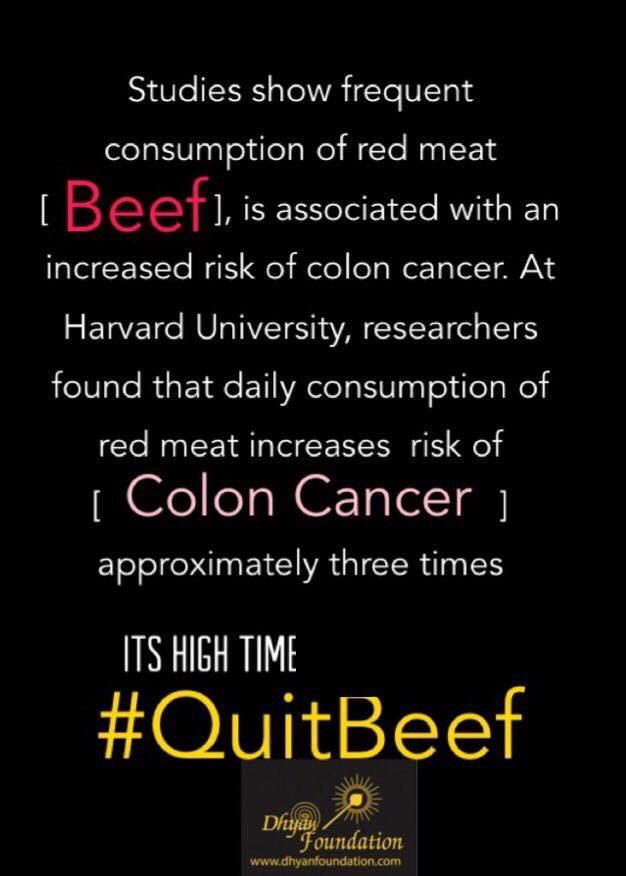 #QuitBeef | Consumption of red meat (beef) is associated with increased #risk of #coloncancer!  #Redmeat contains a compound which gives it's red colour, haem, which promotes the formation of potentially #carcinogenic N-nitroso compounds...  #CancerAwareness #HealthyLife <br>http://pic.twitter.com/QLImpUs2ZX