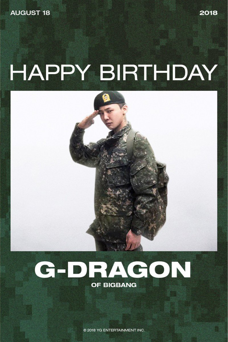 現在入隊中BIG BANG G-DRAGON 8/18誕生日