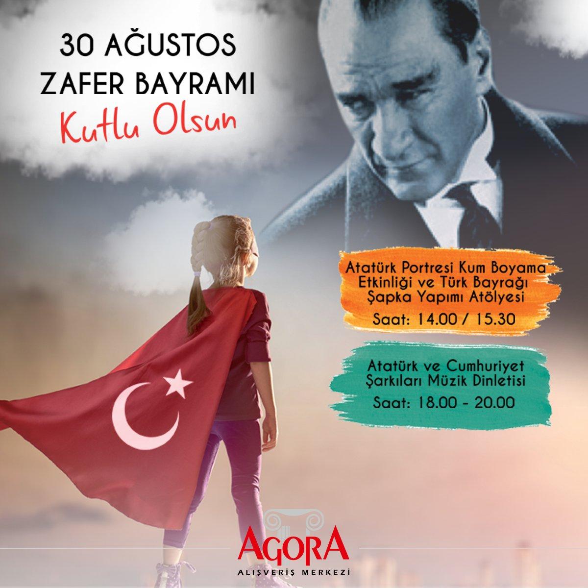 Agora Avm On Twitter 30 Ağustos Zafer Bayramı Coşkusu Agorada