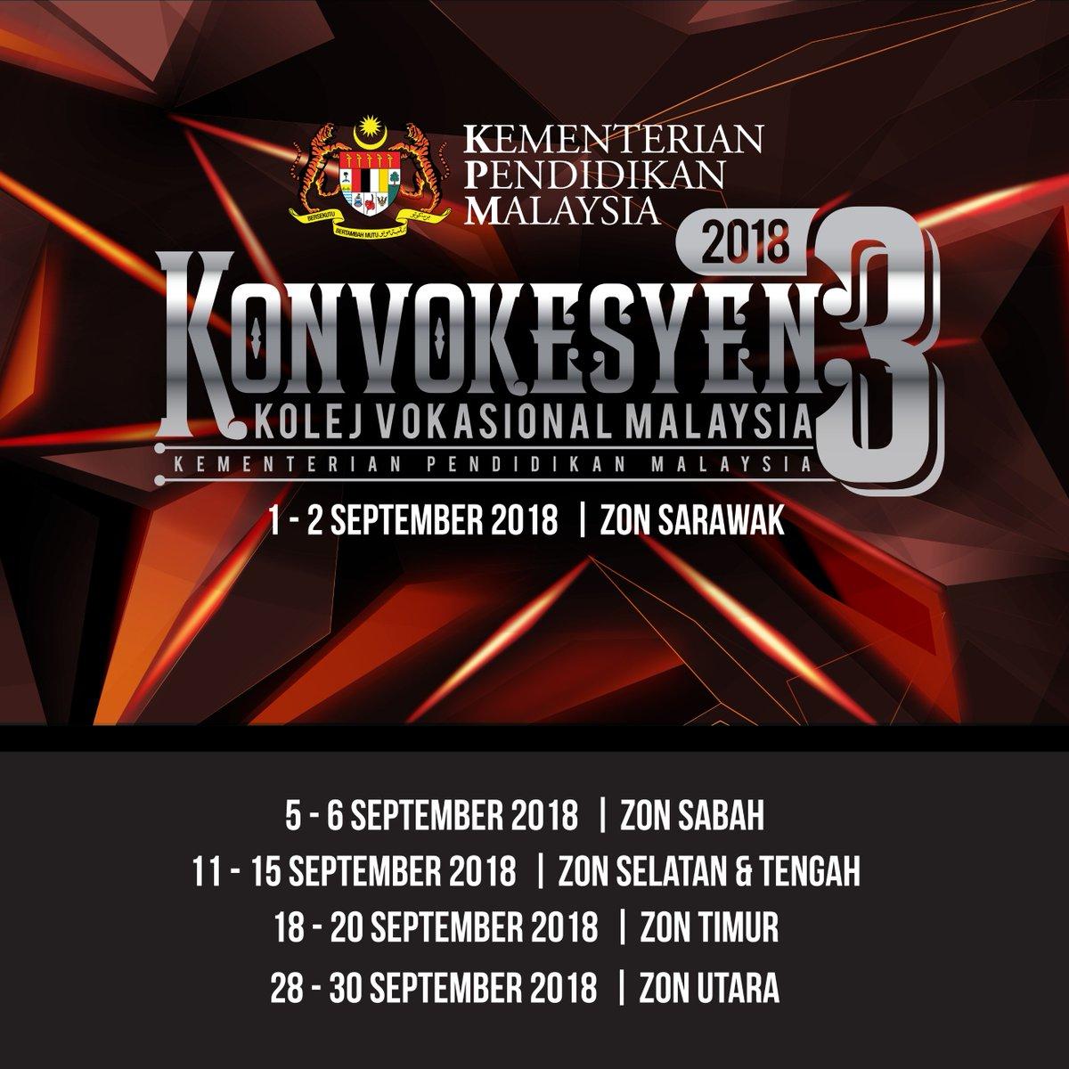 Kpm Twitterren Bahagian Pendidikan Teknik Dan Vokasional Kpm Akan Menganjurkan Majlis Konvokesyen Kolej Vokasional 2018 Bagi Zon Sarawak Pada 1 2 September 2018 Https T Co Akatxprwuq