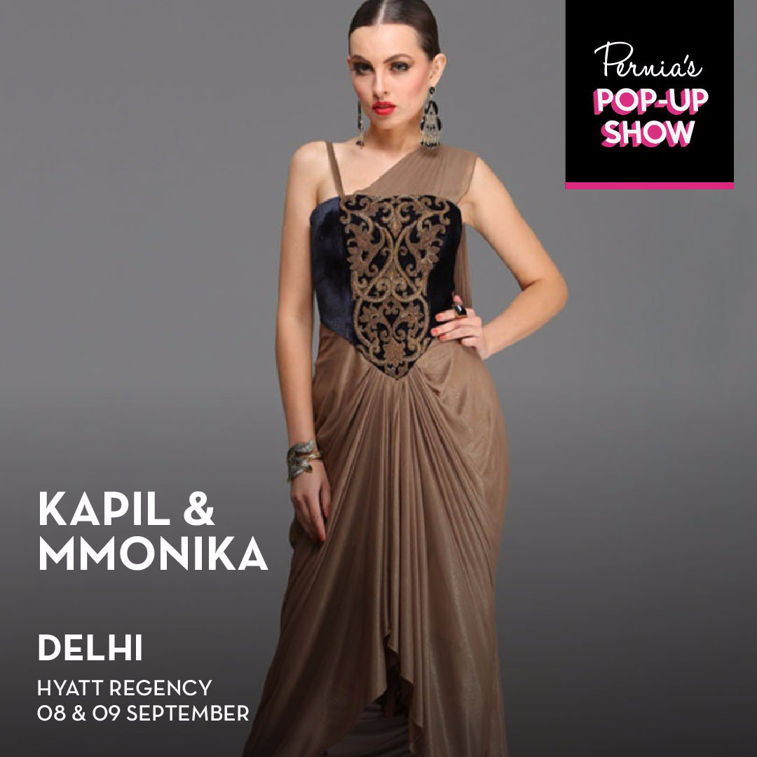 Kapil Arora On Twitter Invitation To The Beautiful Luxury Fashion World Famous Fashion Designers Kapil Mmonika Will Be Showcasing Their Designs In Perniaspopup Hyattregencydel On 8 9 Sep Save The Dates Now Fashionshow