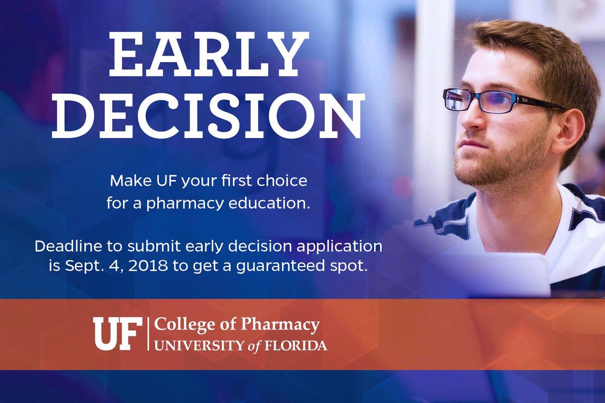 Uf Application Deadline >> Uf Pharmacy On Twitter Early Decision Deadline Sept 4