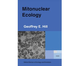 """I just completed a new book """"Mitonuclear Ecology"""". Available Oxford U Press Feb 2019. #MitonuclearEcology @OxUniPress"""